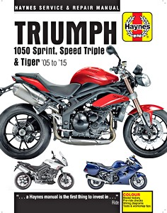Livre : Triumph 1050 Sprint ST, Speed Triple & Tiger (2005-2015) - Haynes Service and Repair Manual