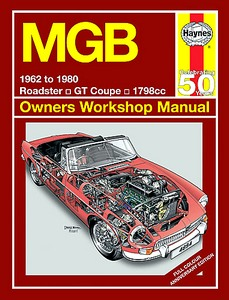 Boek: MGB Roadster / GT Coupé - 1798 cc (1962-1980) (Jubilee Edition) - Haynes Owners Workshop Manual