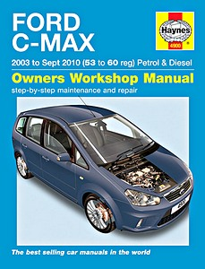 Boek: Ford C-Max - Petrol & Diesel (2003-2010) - Haynes Service and Repair Manual