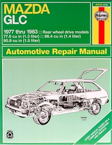 Boek: Mazda GLC (323) - Rear wheel drive models (1977-1983) (USA) - Haynes Repair Manual