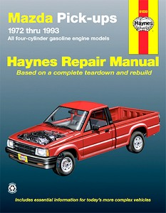 Livre : Mazda Pick-ups - All four-cylinder gasoline engine models (1972-1993) (USA) - Haynes Repair Manual