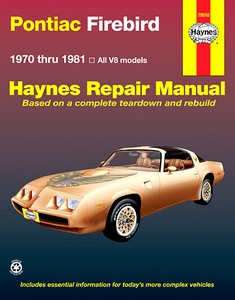 Boek: Pontiac Firebird - All V8 models (1970-1981) - Haynes Repair Manual