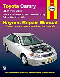 Boek: Toyota Camry, Avalon, Solara / Lexus ES 300, ES 330 (2002-2008) (USA) - Haynes Repair Manual