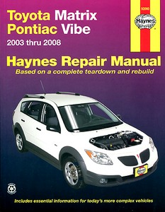 Boek: Toyota Matrix & Pontiac Vibe (2003-2008) (USA) - Haynes Repair Manual