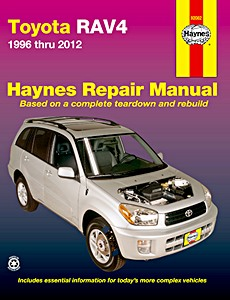 Livre : Toyota RAV4 - 4 cylinder and V6 gasoline engines (1996-2012) (USA) - Haynes Repair Manual