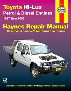 Livre : Toyota Hi-Lux - Petrol & Diesel Engines (10/1997-2/2005) (AUS) - Haynes Repair Manual