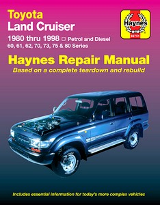 Livre : Toyota Land Cruiser - Petrol and Diesel - 60, 61, 62, 70, 73, 75 & 80 Series (1980-1998) (AUS) - Haynes Repair Manual
