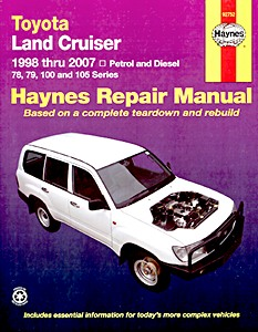 Livre : Toyota Land Cruiser - 78, 79, 100 and 105 Series - Petrol and Diesel (1998-2007) (AUS) - Haynes Repair Manual