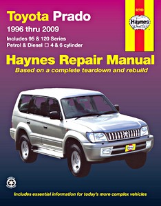 Livre : Toyota Land Cruiser (Prado) - 95 Series (1996-2003) and 120 Series (2003-2009) - Petrol and Diesel 4 & 6 cylinder (AUS) - Haynes Repair Manual