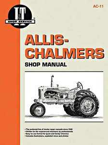 Boek: Allis-Chalmers Models B, C, CA, G, RC, WC, WD, WD45, WD45 Diesel, WF - Tractor Shop Manual