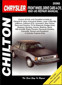 Boek: Chrysler / Dodge / Plymouth Front Wheel Drive Cars - 4-Cyl (1981-1995) - Chilton Repair Manual