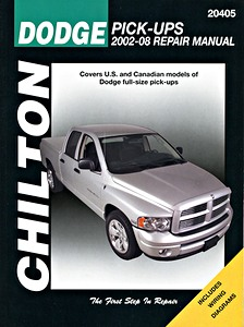 Livre : Dodge Ram Full-size Pick-ups - gasoline and Cummins diesel engines (2002-2008) - Chilton Repair Manual
