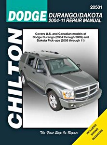 Livre : Dodge Durango (2004-2009) and Dakota Pick-ups (2005-2011) - Chilton Repair Manual
