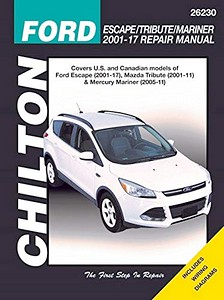 Livre : Mazda Tribute / Ford Escape / Mercury Mariner (2001-2012) (USA) - Chilton Repair Manual