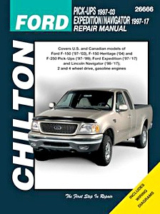 Livre : Ford Expedition / Lincoln Navigator (1997-2017), Ford Pick-Ups (1997-2003) - gasoline engines - Chilton Repair Manual