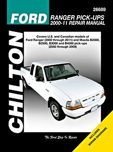 Livre : Mazda B-series (2000-2009) / Ford Ranger Pick-ups (2000-2011) - Chilton Repair Manual