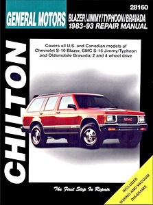 Livre : Chevrolet Blazer / GMC Jimmy, Typhoon / Oldsmobile Bravada (1983-1993) - Chilton Repair Manual