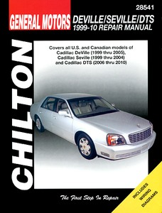 Boek: Cadillac DeVille (1999-2005), Seville (1999-2004), DTS (2006-2010) - Chilton Repair Manual