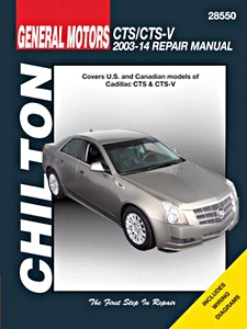Boek: Cadillac CTS & CTS-V (2003-2014) - Chilton Repair Manual