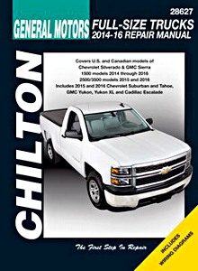 Livre : Chevrolet / GMC / Cadillac Full Size Trucks - gasoline engines (2014-2016) - Chilton Repair Manual