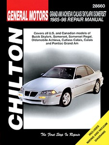 Boek: Buick Skylark, Somerset, Somerset Regal / Oldsmobile Achieva, Cutlass Calais, Calais / Pontiac Grand Am (1985-1998) - Chilton Repair Manual