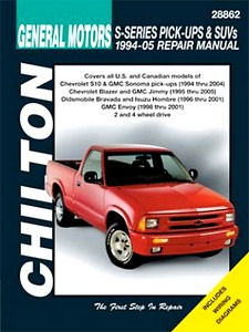 Livre : Chevrolet & GMC S-Series / Isuzu Hombre / Oldsmobile Bravada - Pick-Ups and SUVs (1994-2005) - Chilton Repair Manual