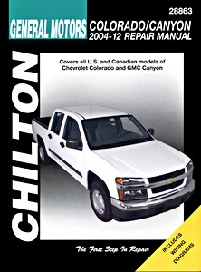 Livre : Chevrolet Colorado / GMC Canyon (2004-2012) - Chilton Repair Manual