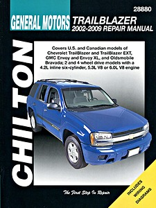 Livre : Chevrolet TrailBlazer / GMC Envoy / Oldsmobile Bravada - 4.2 L, 5.3 L and 6.0 L engines (2002-2009) - Chilton Repair Manual