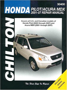 Livre : Honda Pilot (2003-2007) / Acura MDX (2001-2007) (USA) - Chilton Repair Manual