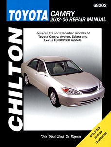 Boek: Toyota Camry, Avalon, Solara / Lexus ES 300, ES 330 (2002-2006) (USA) - Chilton Repair Manual