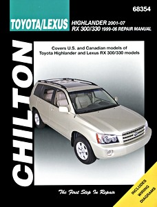 Livre : Toyota Highlander (2001-2007) / Lexus RX-300 and RX-330 (1999-2006) (USA) - Chilton Repair Manual
