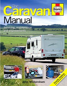 The Caravan Manual (4th Edition) - Servicing, maintenance and improvements
