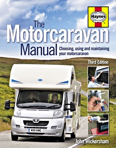 Haynes: The Motorcaravan Manual - Choosing, using and maintaining your motorcaravan