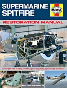 Boek: Restoring a Spitfire - An insight into building, restoring and returning Spitfires to the skies