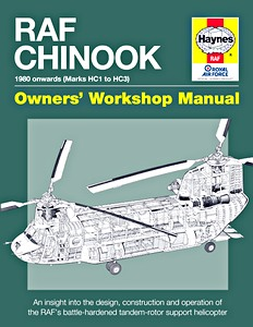 Boek: RAF Chinook Manual - 1980 onwards (Marks HC1 to HC3) - An insight into the design, construction and operation (Haynes Aircraft Manual)