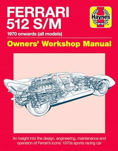 Boek: Ferrari 512 S/M Manual (1970 onwards) - An insight into the design, engineering, maintenance and operation