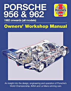Boek: Porsche 956 & 962 Manual (1982 onwards) - An insight into the design, engineering and operation