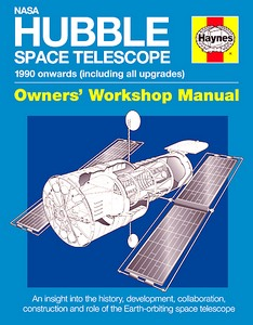 Boek : NASA Hubble Space Telescope Manual (1990 onwards) - An insight into the history, development, collaboration, construction and role (Haynes Space Manual)