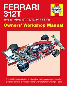 Boek: Ferrari 312T Manual 1975-1980 (312T, T2, T3, T4, T5 & T6) - An insight into the design, engineering, maintenance and operation