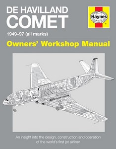 Boek: De Havilland Comet Manual (1949-1997) - An insight into the design, construction and operation (Haynes Aircraft Manual)