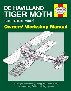 Boek: De Havilland Tiger Moth Manual (1931-1945) - An insight into owning, flying and maintaining (Haynes Aircraft Manual)