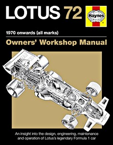 Boek : Lotus 72 Manual (1970 onwards) - An insight into owning, racing and maintaining Lotus's legendary Formule 1 car