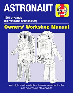 Boek : Astronaut Manual (1961 onwards) - all roles and nationalities (Haynes Space Manual)
