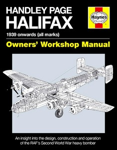 Boek: Handley Page Halifax Manual (1939 onwards) - An insight into the design, construction and operation (Haynes Aircraft Manual)