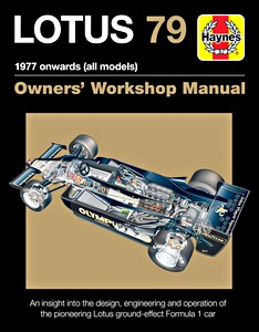 Boek : Lotus 79 Manual (1977 onwards) - An insight into the design, engineering and operation