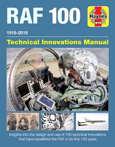 Boek : Royal Air Force 100 (1918-2018) - Technical Innovations Manual