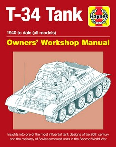 Boek: T-34 Tank Manual (1940 to date) : An insight into the design, construction and operation (Haynes Military Manual)