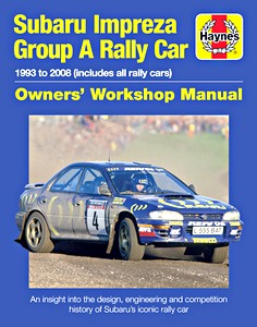 Boek: Subaru Impreza Group A Rally Car Manual (1993-2008) - An insight into the design, engineering and competition history