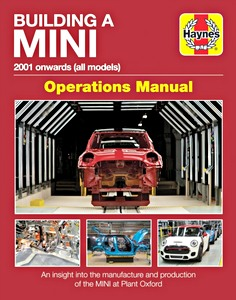 Boek: Building a Mini: Operations Manual (2001 onwards) - An insight into the manufacture and production of the Mini