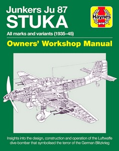 Boek: Junkers Ju 87 Stuka Manual (1935-1945) - Insights into the design, construction and operation (Haynes Aircraft Manual)